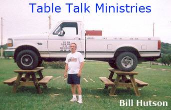 Table Talk Ministries - Bill Hutson